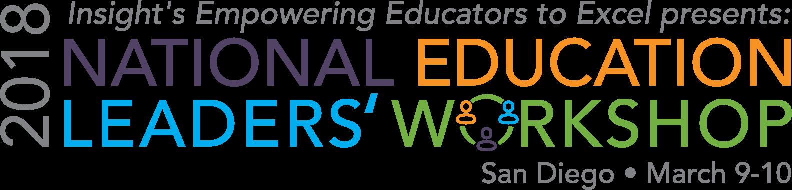 National Education Leaders' Workshop - San Diego - March 2018