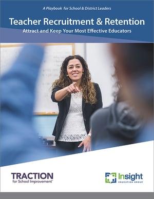 Teacher Recruitment and Retention Playbook