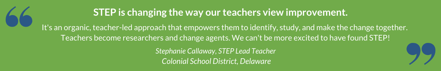 Stephanie Callaway, STEP Lead Teacher, Colonial School District, Delaware