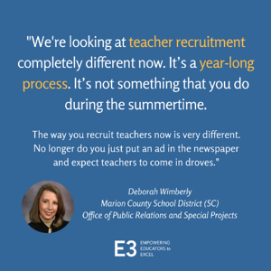 """We're looking at teacher recruitment completely different now."""